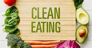 What Is Clean Eating   U2013 Sundried Activewear