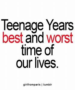 Teen Years Quotes. QuotesGram