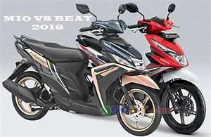 Yamaha Mio Vs Honda Beat 2018