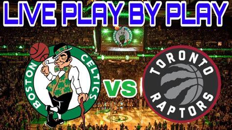 Boston Celtics vs Toronto Raptors Game 2 Live Stream Play ...