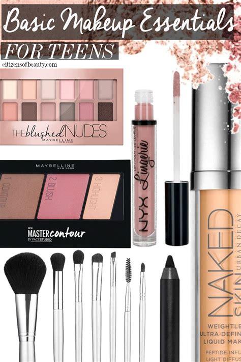 basic makeup essentials  teens citizens  beauty