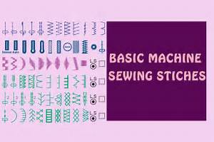 Guide To The Basic Machine Sewing Stiches  U22c6 Hello Sewing