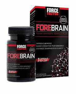 Force Factor Forebrain Review  A Mental Boost For All Ages