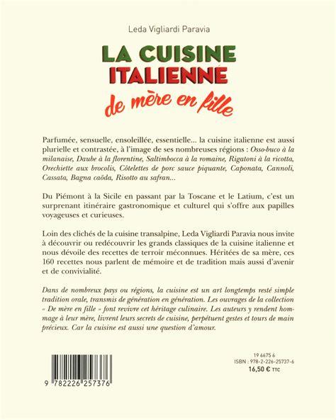 livre cuisine italienne livre la cuisine italienne de mère en fille messageries adp