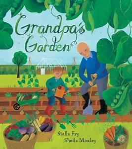 Grandpa39s garden for Grandpas garden