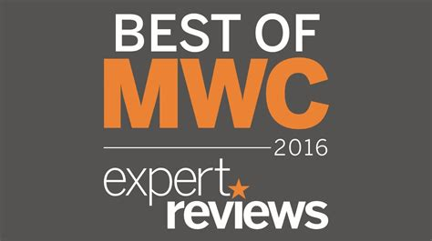 Best Of Mwc 2016  Expert Reviews Award Winners  Expert