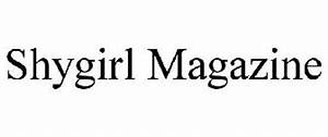 SHYGIRL MAGAZINE Trademark of Ward, Steven. Serial Number ...