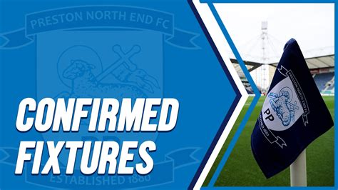 fixtures confirmed  remaining games news preston