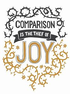 Comparison is the thief of joy Canvas Print by Emma Miller ...