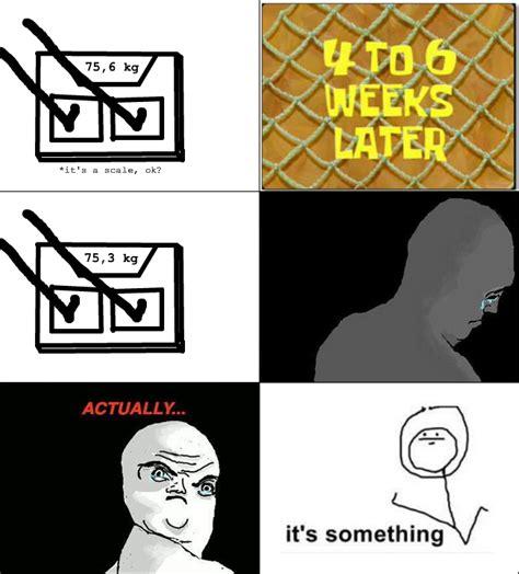 Its Something Meme - it s something know your meme