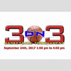 3 On 3 Basketball Tournament September 24th, 2017 100 Pm To 400 Pm  The West End Reporter