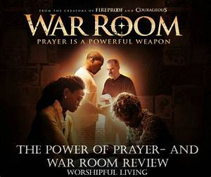 The Power Of Prayer  War Room - The Movie