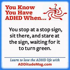 Adults With Adhdwe Get You ) Wwwadditudemagcom  You Know You Have Adhd When