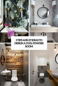 3, Tips, And, 27, Ideas, To, Design, A, Cool, Powder, Room