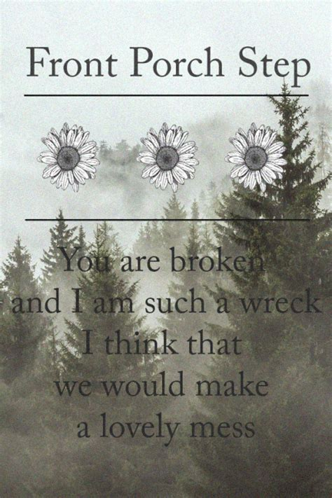 Front Porch Step Lyrics by Front Porch Step Quote