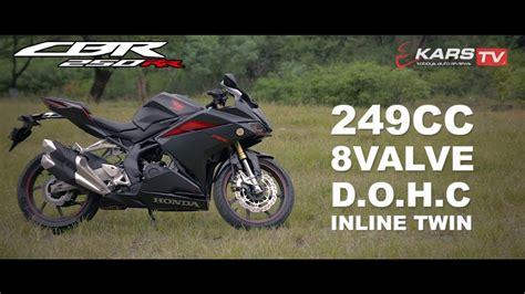 Review Honda Cbr250rr by Episode 13 Review Honda Cbr250rr By Kars Tv