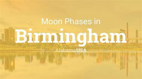 moon phases  lunar calendar  birmingham alabama usa
