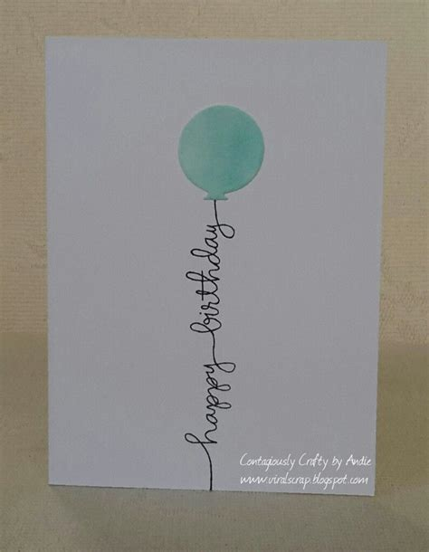 contagiously crafty  images simple birthday cards