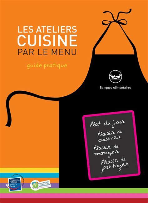 affiche atelier cuisine calaméo banques alimentaires les ateliers cuisine par le menu