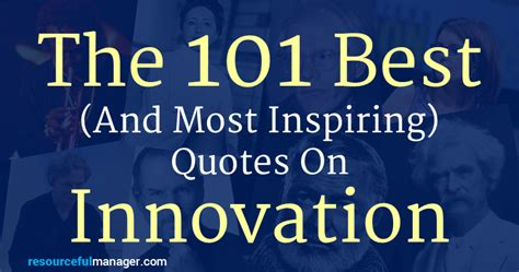 awesome innovation quotes  inspire