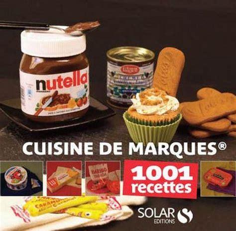 marques de cuisine livre cuisine de marques 1001 recettes collectif
