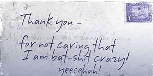 Bat Shit Crazy ... Batshit Quotes