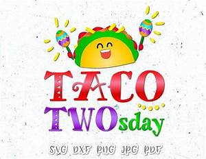 Taco, Twosday, Fiesta, Shirt, Vector, Clipart, Svg, File, For