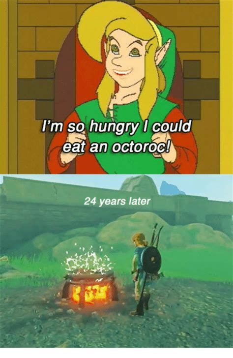 Botw Memes - i m so hungry i could eat an octoroci 24 years later hungry meme on sizzle