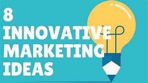 Innovative Marketing Ideas - YouTube