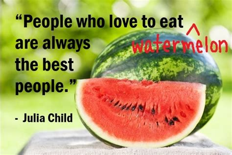 quotable watermelon      people