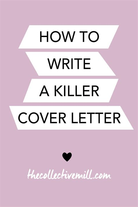 write  killer cover letter  collective mill