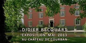 Le Chateau De Courban : exposition au chateau de courban tout le mois de mai ~ Zukunftsfamilie.com Idées de Décoration