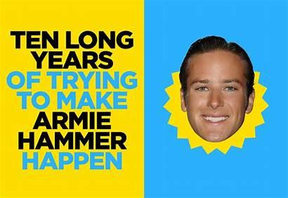 Hammer Armie Well Buzzfeed Happen Years Ten
