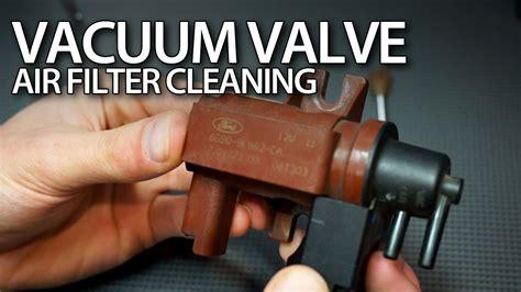 clean vacuum valve air filter    tdci