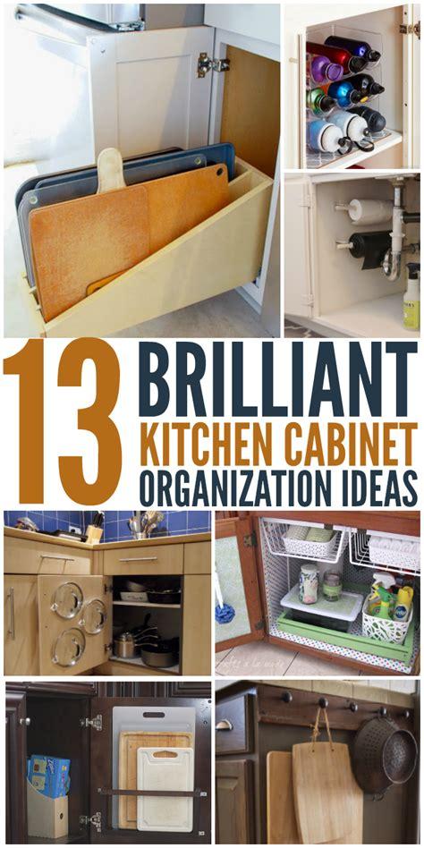 kitchen cabinet organizing ideas 13 brilliant kitchen cabinet organization ideas glue sticks and gumdrops