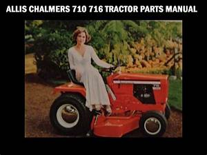 Allis Chalmers 710 716 Tractor Part Manual For 7010 7016 6