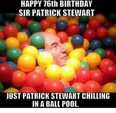 patrick stewart happy birthday 25 best memes about sir patrick stewart sir patrick