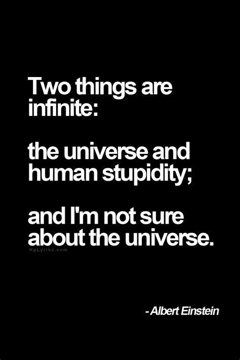 infinite  universe  human stupidity