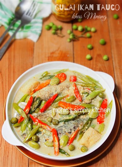 gulai tauco ikan khas minang monics simply kitchen