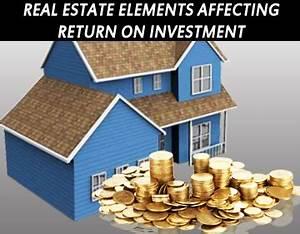 Zack Childress Real Estate Elements affecting return on ...