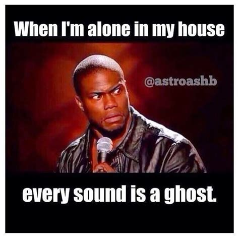 Hart Meme - scared sheetless paranormal humor when i m alone