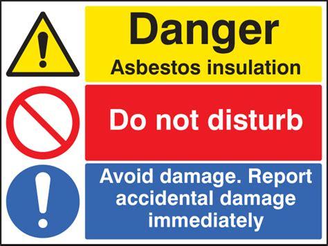 asbestos insulation   disturb report damage sign