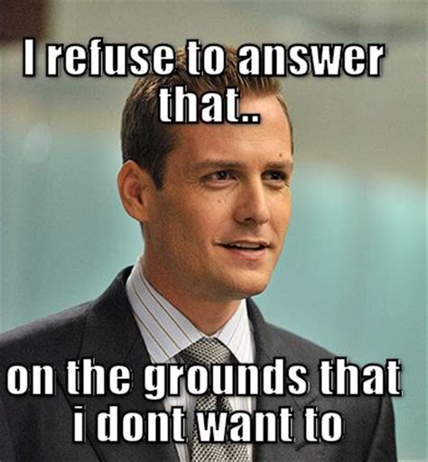 Suits Memes - check out the meme i created for suits hahahaha pinterest
