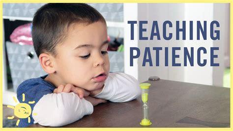 3 ways to teach patience 563   maxresdefault