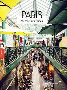Marche Aux Puces 68 : paris marche aux puces saint ouen by tea on the moon bego a via flickr viajes en 2019 ~ Medecine-chirurgie-esthetiques.com Avis de Voitures