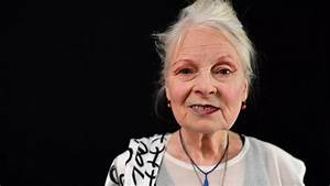 Vivienne Westwood Gives Her Advice On New Designers And