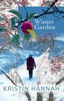winter garden   kristin hannah google books