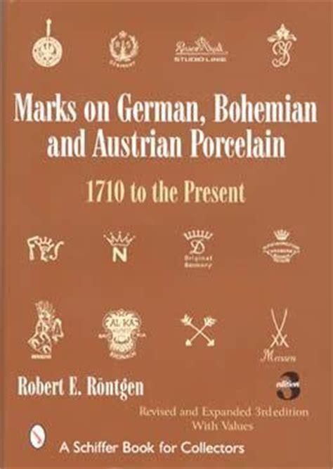 German Bohemian Austrian Porcelain Marks ID Book