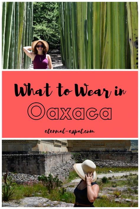 What To Pack For Oaxaca Con Imágenes Oaxaca México