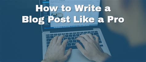 How To Write A Re by 12 Simple Steps For How To Write A Post Like A Pro